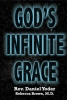 God's Infinite Grace - AVAILABLE Nov. 15, 2009