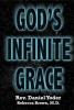 God's Infinite Grace - AVAILABLE Nov. 15, 2009