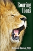Roaring Lions - AVAILABLE Nov. 15, 2009